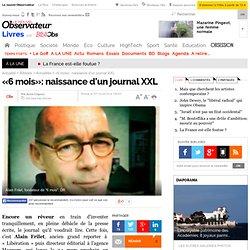 ?6 mois?: naissance d'un journal XXL - Actualit?s
