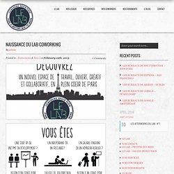 NAISSANCE DU LAB COWORKING – Le Lab Coworking