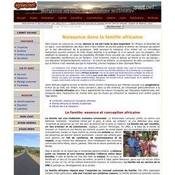 Ayaas.net - Naissance dans la famille africaine