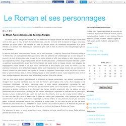 Le Moyen Âge ou la naissance du roman français - Le Roman et ses personnages