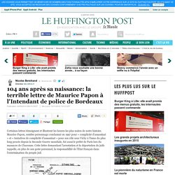 104 ans après sa naissance: la terrible lettre de Maurice Papon à l'Intendant de police de Bordeaux