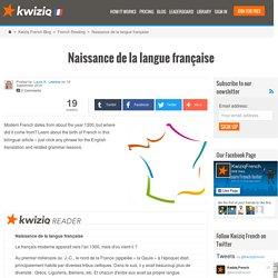 Naissance de la langue française - Kwiziq French Blog