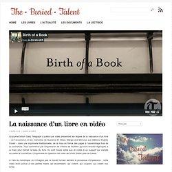 La naissance d'un livre en vidéo