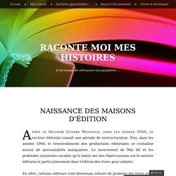Naissance de maisons d'édition, après la Seconde Guerre Mondiale « Raconte moi mes histoires