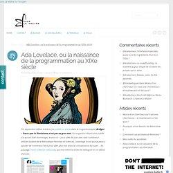 Ada Lovelace, ou la naissance de la programmation au XIXe siècle