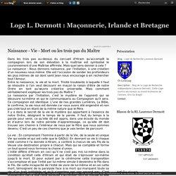 Naissance - Vie - Mort ou les trois pas du Maître - Loge de Recherche Laurence Dermott