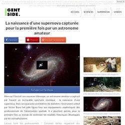 La naissance d'une supernova capturée pour la première fois par un astronome amateur