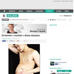 Un homme «enceinte» donne naissance