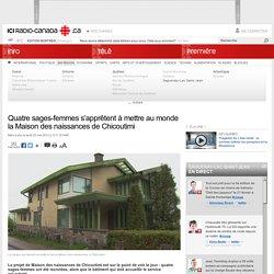 Quatre sages-femmes s'apprêtent à mettre au monde la Maison des naissances de Chicoutimi