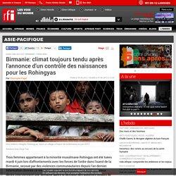 Birmanie: climat tendu après la mise en place d'un contrôle des naissances pour les Rohingyas - Birmanie