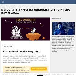 Najbolji VPN da odblokirate The Pirate Bay