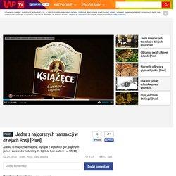 Jedna z najgorszych transakcji w dziejach Rosji [Pixel] - WP.tv