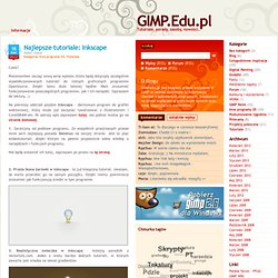 Najlepsze tutoriale: Inkscape - GIMP.Edu.pl