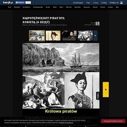 Najpotężniejszy pirat był kobietą - KWEJK.pl - najlepszy zbiór obrazków z Internetu!