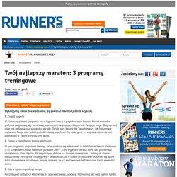 Twój najlepszy maraton: 3 programy treningowe - Runner's World