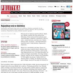 Najszybszy wóz wdzielnicy - strona 1 - Polityka.pl