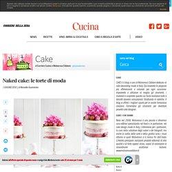 Naked cake: le torte di moda