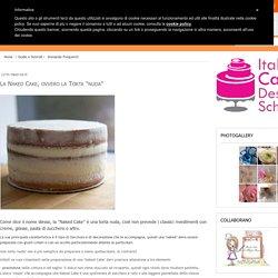 """La Naked Cake, ovvero la Torta """"nuda"""""""