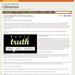 Naked Truth: Tell Your Story