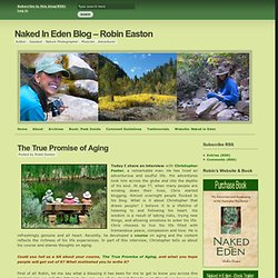 Naked In Eden Blog – Robin Easton » The True Promise of Aging