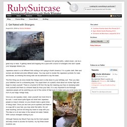 2. Get Naked with Strangers : Ruby Suitcase