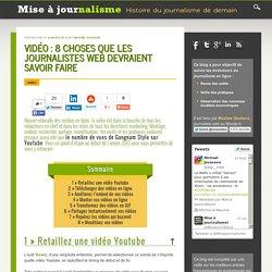 Vidéo : 8 choses que les journalistes web devraient savoir faire