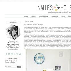 Nalle's House: DIY Polka Dot Cloud Mat Two Ways