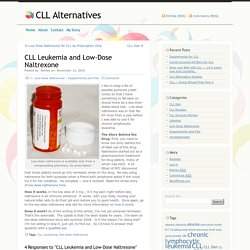 CLL Leukemia and Low-Dose Naltrexone « CLL Alternatives
