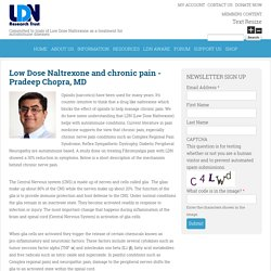 Low Dose Naltrexone and chronic pain - Pradeep Chopra, MD