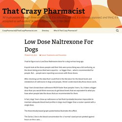 Low Dose Naltrexone For Dogs