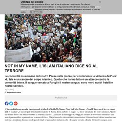 Not in my name, l'Islam italiano dice no al terrore