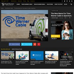 The New Name For Time Warner Cable Is Spectrum.