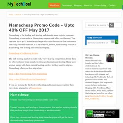Namecheap Promo Code - Upto 40% OFF May 2017 - MyTechGoal