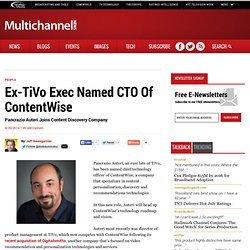 Ex-TiVo Exec Named CTO Of ContentWise