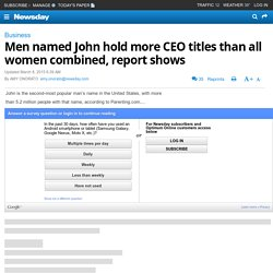 Men named John hold more CEO titles than all women CEOs combined