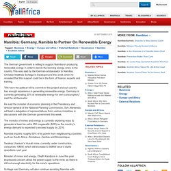 Namibia: Germany, Namibia to Partner On Renewable Energy - allAfrica.com