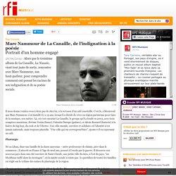 Marc Nammour de La Canaille, de l'indignation à la poésie