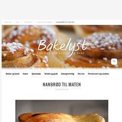 Nanbrød til maten - Bakelyst