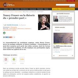 Nancy Fraser ou la théorie du « prendre part »