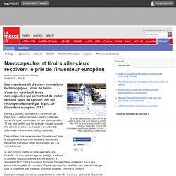 Nanocapsuleset tiroirs silencieux reçoivent le prix de l'inventeur européen
