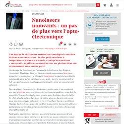 Nanolasers innovants : un pas de plus vers l'opto-électronique