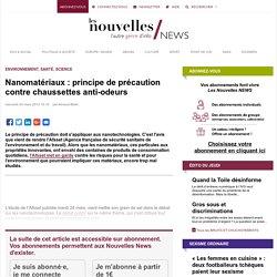 LES NOUVELLES 23/03/10 Nanomatériaux : principe de précaution contre chaussettes anti-odeurs