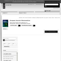 European Journal of Nanomedicine - MARS 2014 - Nanomedicine: visions, risk, potential