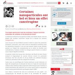 Certaines nanoparticules ont bel et bien un effet cancérogène