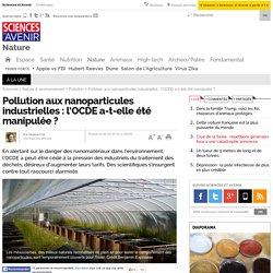Pollution aux nanoparticules industrielles : l'OCDE a-t-elle été manipulée ?