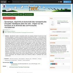 UNIVERSITE CLAUDE BERNARD - LYON I - 2015 - Thèse en ligne : Dynamique, réactivité et écotoxicité des nanoparticules d'oxydes métalliques dans les sols : impact sur les fonctions et la diversité des communautés microbiennes