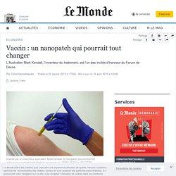 Vaccin: un nanopatch qui pourrait tout changer