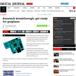 Nanotech breakthrough: get ready for graphene