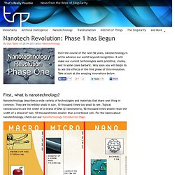 Nanotech Revolution: Phase 1 has Begun