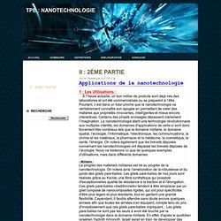 Nanotechnologie: II : 2ème PARTIE